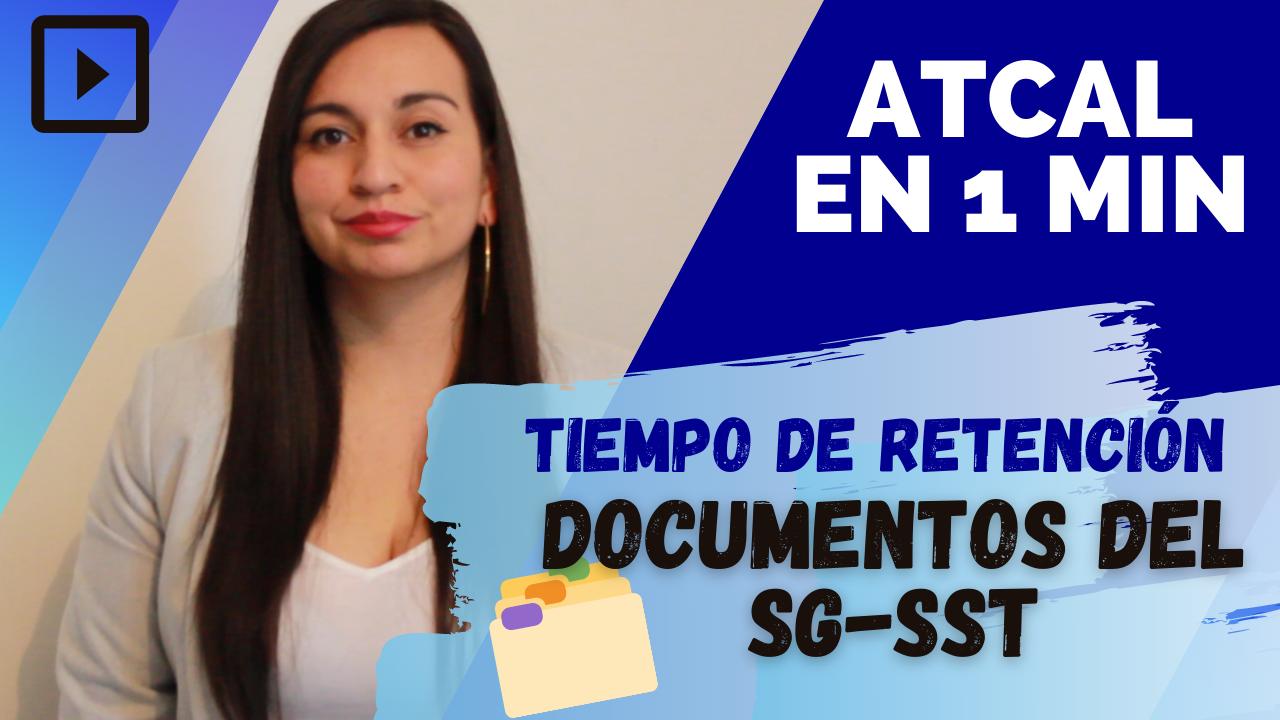 📁 Documentos del SG-SST| ¿Cuáles? y ¿Por cuánto tiempo 📅 debo conservarlos?